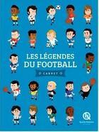 Couverture du livre « Les légendes du football » de Collectif aux éditions Quelle Histoire