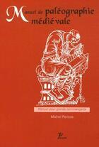 Couverture du livre « Manuel de paléographie médiévale » de Adnes aux éditions Picard