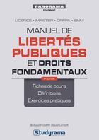 Couverture du livre « Manuel de libertés publiques et droits fondamentaux ; licence, master, CRFPA, ENM (8e édition) » de Bertrand Pauvert et Xavier Latour aux éditions Studyrama