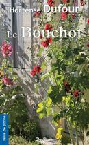 Couverture du livre « Le bouchot » de Hortense Dufour aux éditions De Boree