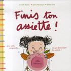 Couverture du livre « Finis ton assiette ! ; pour enfin comprendre... ce que te demandent tes parents ! » de Armelle Barnier aux éditions Mila