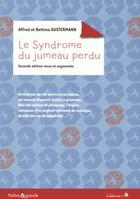 Couverture du livre « Le syndrome du jumeau perdu » de Alfred Austermann et Bettina Austermann aux éditions Le Souffle D'or