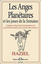 Couverture du livre « Les anges planétaires et les jours de la semaine » de Haziel aux éditions Bussiere