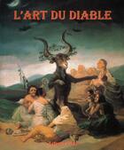 Couverture du livre « L'art du diable » de Arturo Graf aux éditions Parkstone International