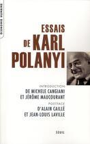 Couverture du livre « Essais de Karl Polanyi » de Karl Polanyi aux éditions Seuil