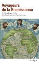Couverture du livre « Voyageurs de la Renaissance » de Collectif Gallimard aux éditions Folio