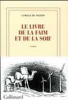 Couverture du livre « Le livre de la faim et de la soif » de Camille De Toledo aux éditions Gallimard
