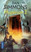Couverture du livre « Hypérion t.2 » de Dan Simmons aux éditions Pocket