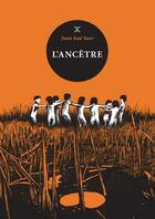 Couverture du livre « L'ancêtre » de Juan Jose Saer aux éditions Le Tripode