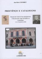 Couverture du livre « Prouvenco e Catalougno » de Jan-Marc Courbet aux éditions Presses Du Midi