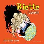 Couverture du livre « Riette l'assiette » de Anne-Marie Sirois aux éditions Bouton D'or