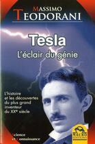 Couverture du livre « Tesla, l'éclair du génie » de Massimo Teodorani aux éditions Macro Editions