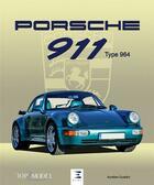 Couverture du livre « Porsche 911 type 964 » de Aurelien Gueldry aux éditions Etai