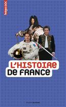 Couverture du livre « L'histoire de France » de Charles Dutertre et Elisabeth De Lambilly et Catherine Loizeau aux éditions Bayard Jeunesse