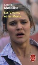 Couverture du livre « Les vivants et les morts » de Gerard Mordillat aux éditions Lgf