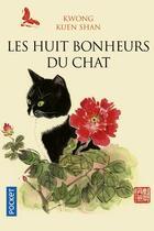 Couverture du livre « Les 8 bonheurs du chat » de Kwong Kuen Shan aux éditions Pocket