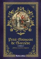 Couverture du livre « Petit grimoire de sorcière ; potions & plantes magiques » de Collectif aux éditions Rustica