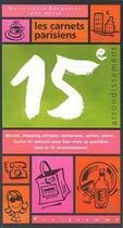 Couverture du livre « 15e Arrondissement » de Jane Herve et Marie-Laure Bouquerel aux éditions Parigramme