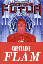 Couverture du livre « Capitaine Futur T.4 ; le triomphe » de Edmond Hamilton aux éditions Le Belial