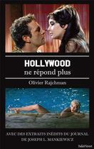 Couverture du livre « Hollywood ne répond plus... » de Olivier Rajchman aux éditions Baker Street