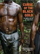 Couverture du livre « Ed kashi curse of the black gold - 50 years of oil in the niger delta /anglais » de Kashi Ed aux éditions Powerhouse