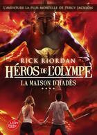 Couverture du livre « Héros de l'Olympe T.4 ; la maison d'Hadès » de Rick Riordan aux éditions Hachette Jeunesse