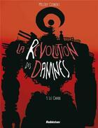 Couverture du livre « La révolution des damnés » de Melody aux éditions Robinson
