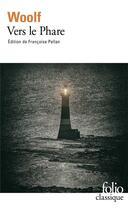 Couverture du livre « Vers le phare » de Virginia Woolf aux éditions Gallimard