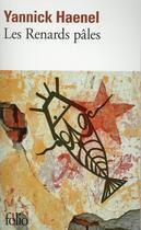 Couverture du livre « Les renards pâles » de Yannick Haenel aux éditions Gallimard