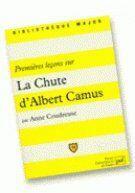 Couverture du livre « Premières leçons sur La chute d'Albert Camus » de Hurlevent (De) Leon aux éditions Puf