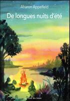 Couverture du livre « De longues nuits d'été » de Aharon Appelfeld aux éditions Ecole Des Loisirs