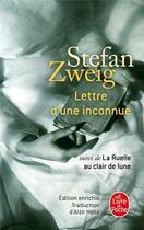 Couverture du livre « Lettre d'une inconnue ; la ruelle au clair de lune » de Stefan Zweig aux éditions Lgf