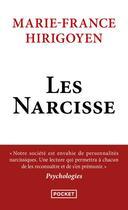 Couverture du livre « Les Narcisse » de Marie-France Hirigoyen aux éditions Pocket