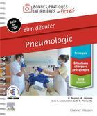 Couverture du livre « Bien débuter ; pneumologie » de Benjamin Planquette et Clemence Beydon et Audrey Jacques aux éditions Elsevier-masson
