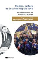 Couverture du livre « Médias, culture et pouvoirs depuis 1945 » de Christian Delporte aux éditions Nouveau Monde