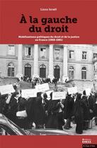 Couverture du livre « À la gauche du droit ; mobilisations politiques du droit et de la justice en France (1968-1981) » de Liora Israel aux éditions Ehess