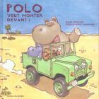 Couverture du livre « Polo Veut Monter Devant » de Dufresne/Tournadre aux éditions Le Sorbier