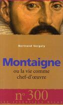Couverture du livre « Montaigne » de Bertrand Vergely aux éditions Milan
