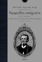 Couverture du livre « Nouvelles intégrales t.3 ; (1844-1849) » de Edgar Allan Poe aux éditions Phebus