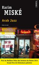 Couverture du livre « Arab jazz » de Karim Miské aux éditions Points