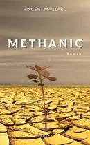 Couverture du livre « Methanic » de Vincent Maillard aux éditions Ramsay Litterature