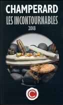 Couverture du livre « Les incontournables (édition 2018) » de Marc De Champerard aux éditions Guides Champerard