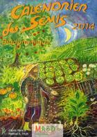 Couverture du livre « Calendrier des semis 2014 » de Matthias K. Thun et Maria Thun aux éditions Bio Dynamique