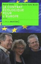 Couverture du livre « Le contrat écologique pour l'Europe » de Pascal Canfin aux éditions Les Petits Matins