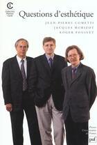 Couverture du livre « Questions d'esthétique » de Jean-Pierre Cometti et Jacques Morizot et Roger Pouivet aux éditions Puf