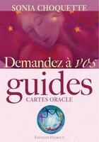 Couverture du livre « Demandez à vos guides ; cartes oracles » de Sonia Choquette aux éditions Exergue