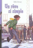Couverture du livre « Un rêve si simple » de Gilles Fresse aux éditions Bayard Jeunesse