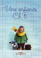 Couverture du livre « Une enfance ch'ti » de Loyer-J.L aux éditions Delcourt