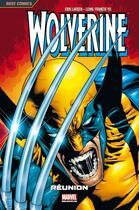 Couverture du livre « Wolverine T.1 ; réunion » de Leinil Francis Yu et Erik Larsen aux éditions Panini