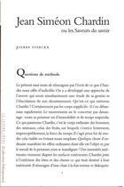 Couverture du livre « Jean Siméon Chardin ou la saveur du savoir » de Pierre Sterckx aux éditions Lettre Volee